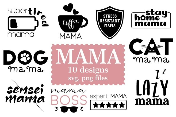 Mama SVG, PNG files, Cutting files, Sublimation