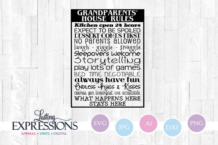 Grandparents House Rules Quote SVG example image 1