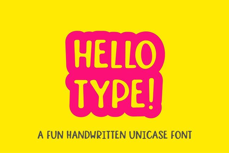 Hello type - a fun handwritten font example image 1