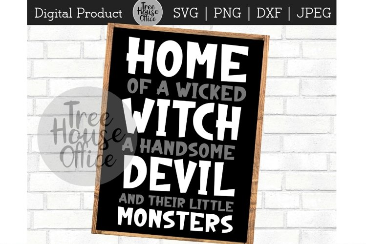 Home of a Wicked Witch, Halloween Family SVG PNG JPG DXF example image 1