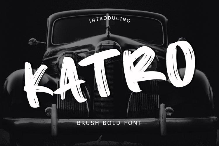 Katro Brush Bold Font example image 1