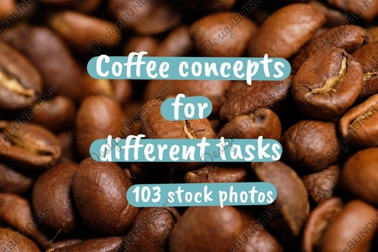 Coffee concepts for different tasks -103 photos
