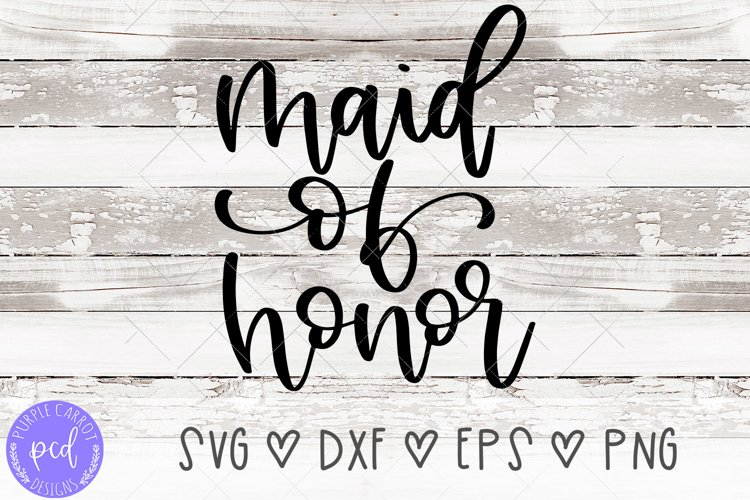 Maid of Honor Hand-Lettered Cut File example image 1