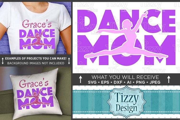 Dance Mom SVG File - Dance Mom Shirt SVG - 1047 example image 1