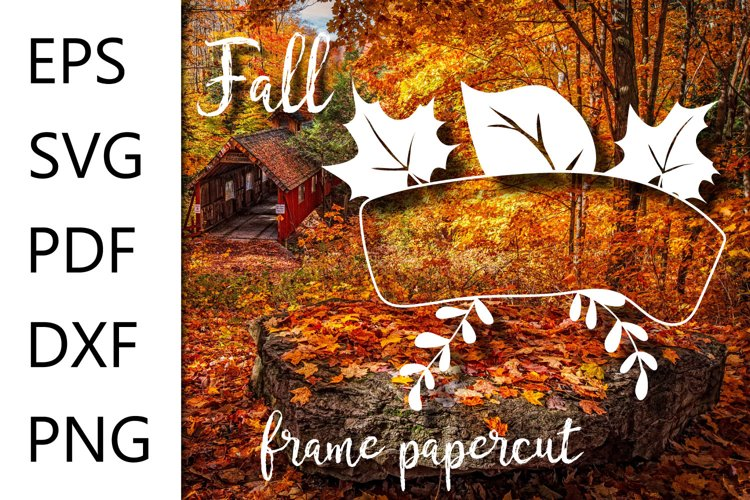 Fall frame SVG cut file - EPS SVG PDF DXF PNG example image 1