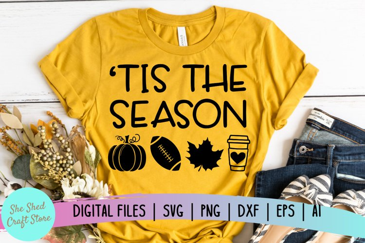 Tis The Season Fall Quote SVG, Fall SVG, Autumn SVG example image 1