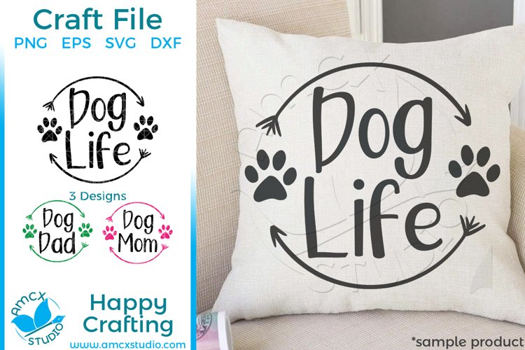 Dog Life, Dog Parent Quote Craft SVG example image 1