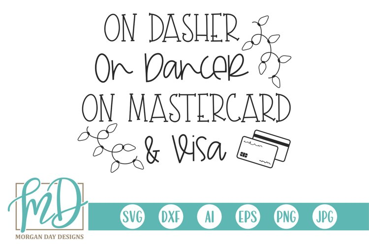On Dasher On Dancer On MasterCard & Visa - Black Friday SVG