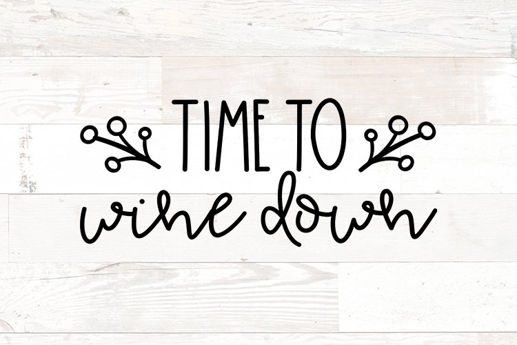 Time to Wine Down wine svg bathroom sign quote