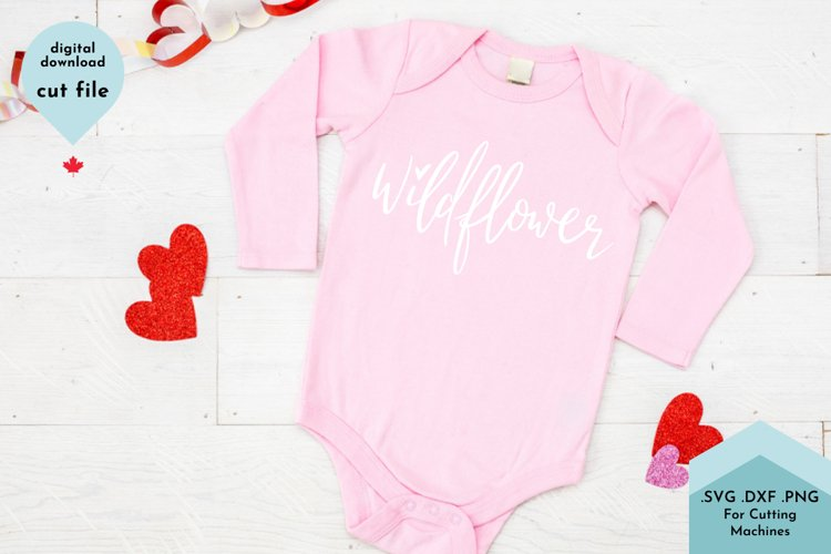Wildflower Hand Lettered with Heart Baby Shirt svg
