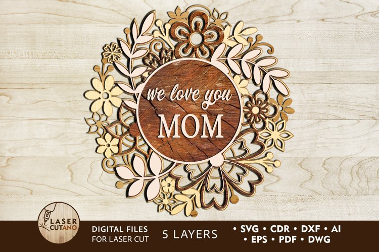 Multilayer Cut File MOTHERS DAY for Laser Cut, Cricut