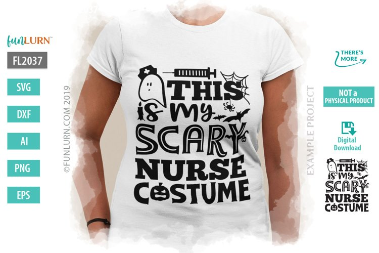 This is My Scary Nurse Costume SVG Cut File example image 1