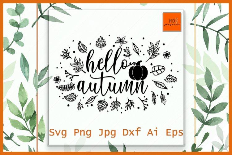 Hello Autumn Svg, Hello Pumpkin svg, Pumpkin Autumn svg example image 1