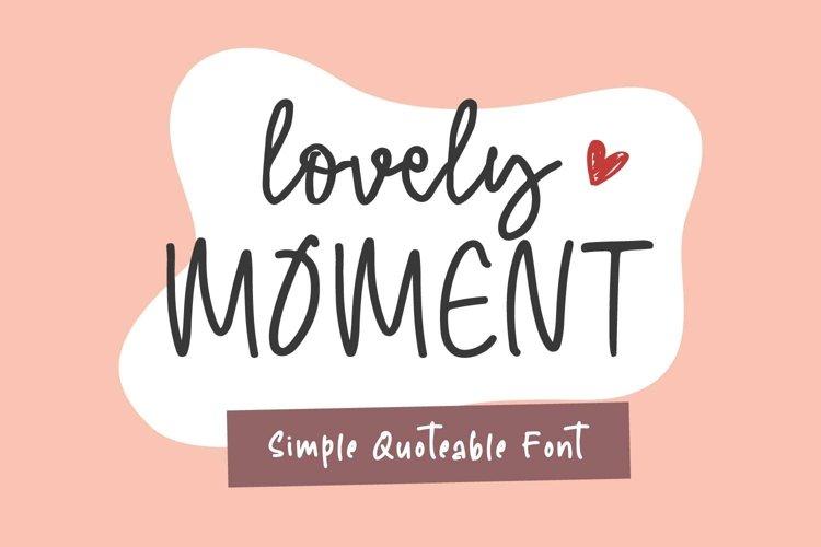 Lovely Moment