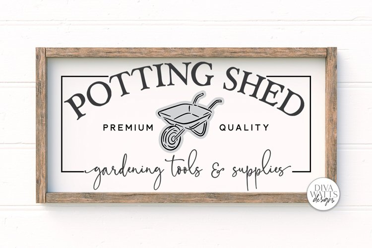 Potting Shed SVG | Farmhouse Sign | DXF and More