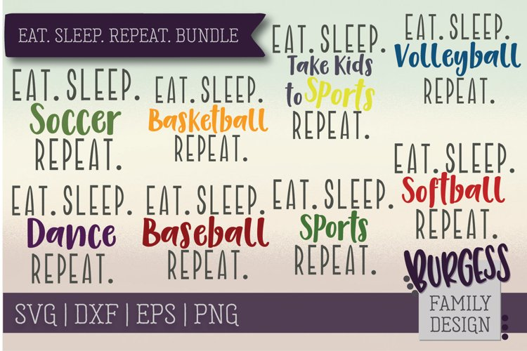 Eat Sleep Repeat sports bundle   SVG DXF EPS PNG example image 1