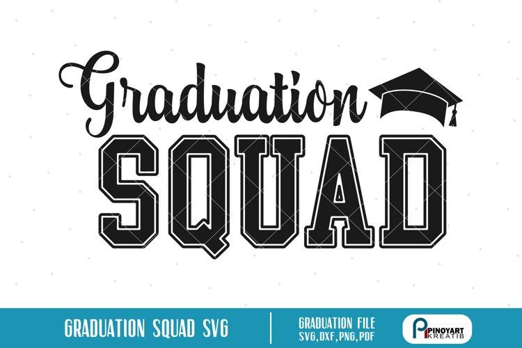 Graduation Squad svg - a graduation vector file