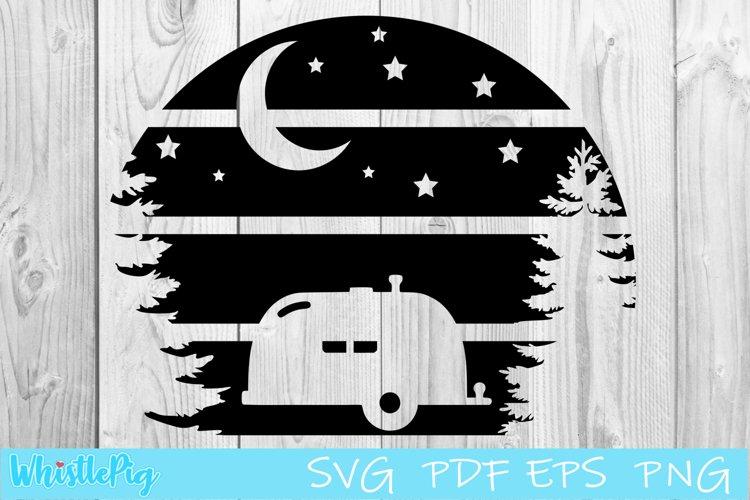 Camping Svg Camping Moon Camping Sign Camper Svg Stars Svg