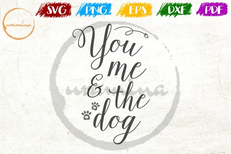 You Me & The Dog Above Bed SVG Cut Files - PDF - PNG - DXF example image 1
