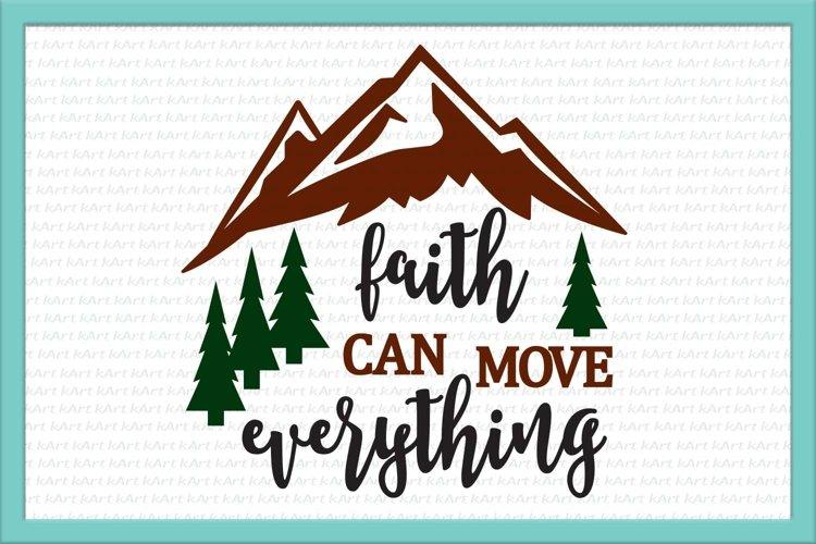 faith can move, mountains svg, faith svg, christian svg example image 1