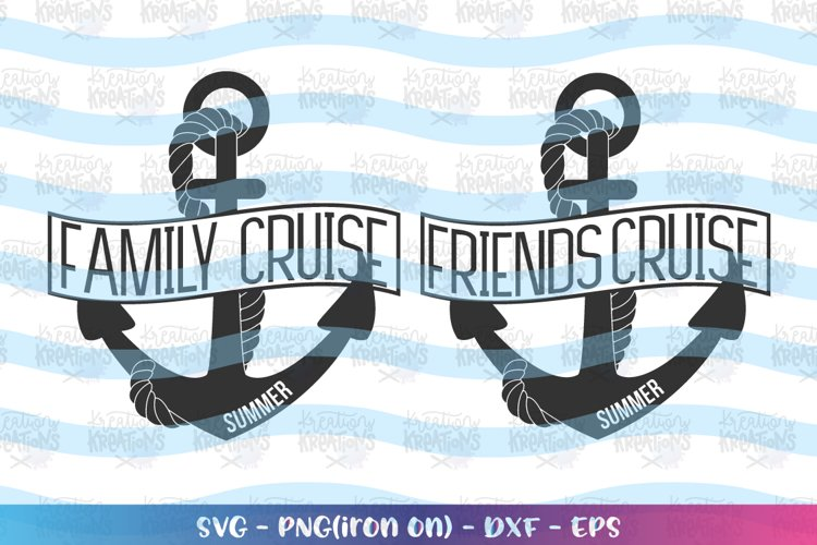 Cruise Ship svg Family Cruise svg Friends Cruise svg Anchor