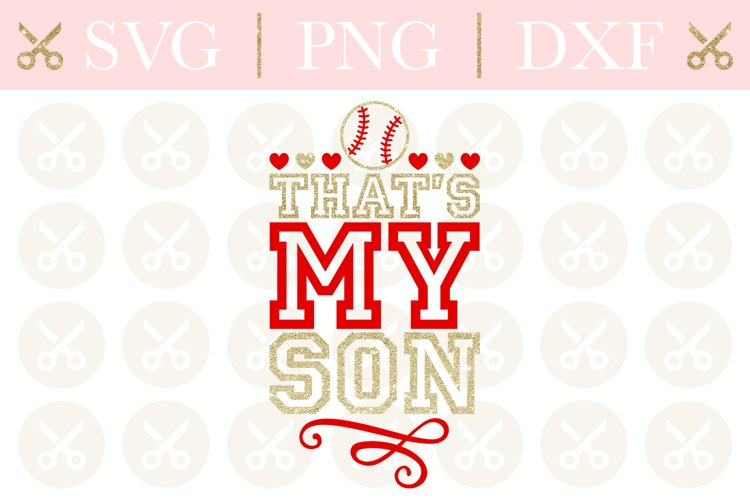 Baseball Svg Thats My Son Svg Baseball Cutting File