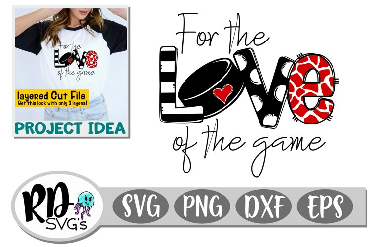 For the Love of the Game - Hockey Cricut Cut File example image 1
