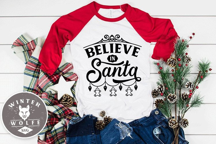 Believe in Santa SVG EPS DXF PNG example image 1