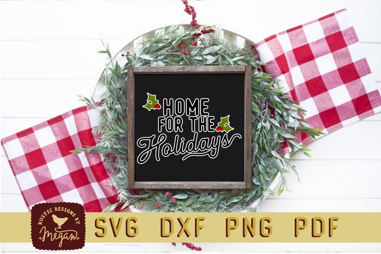 Home For The Holidays Christmas SVG DXF example image 1