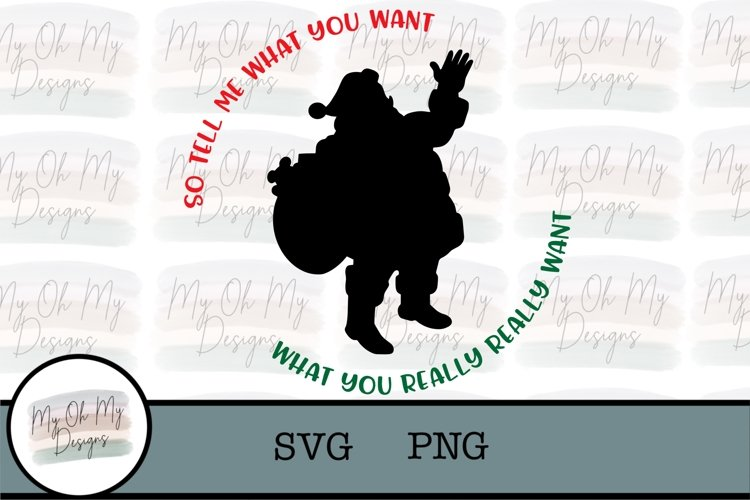 Tell me what you want, Santa - SVG/PNG example image 1
