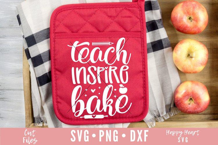 Teach Inspire Bake SVG example image 1