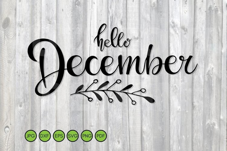 Hello December SVG. Cute Winter SVG.