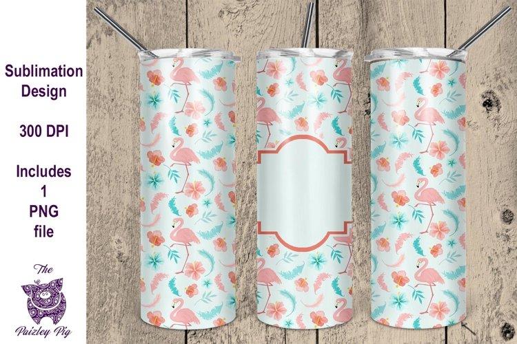 Flamingo 20 oz skinny Tumbler Sublimation File example image 1