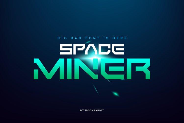 SpaceMiner - futuristic font