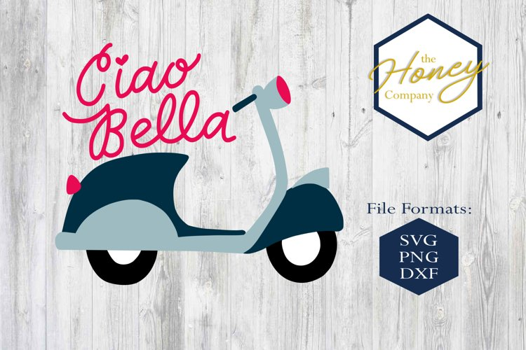 Ciao Bella SVG DXF PNG Clipart Cutting File Vespa Scooter example image 1