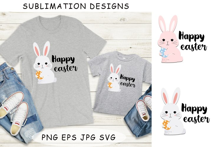 Sublimation designs. Happy Easter. Easter bunny.