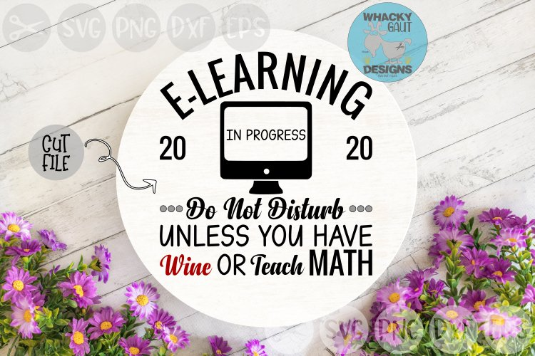 E-Learning In Progress, Wine, Teach, Virtual, Cut File SVG