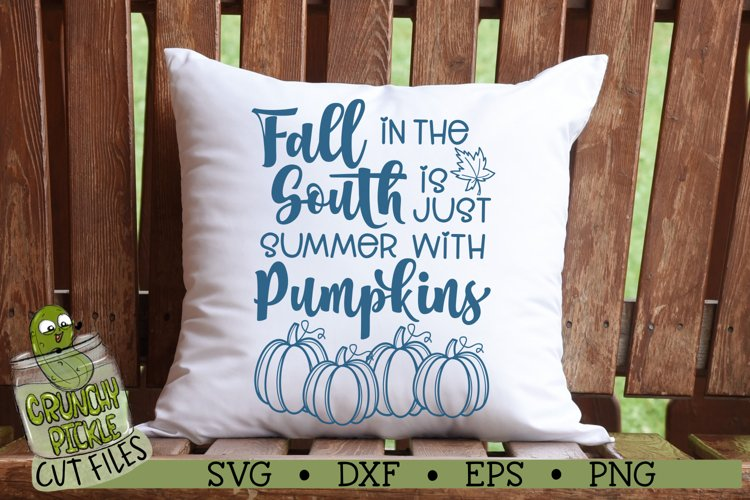 Fall in the South is Just Summer with Pumpkins SVG Cut File