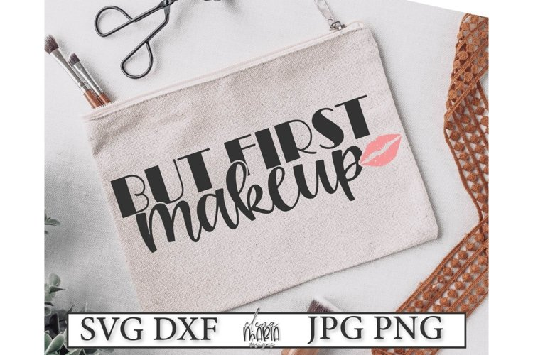 But First Makeup Svg File example image 1