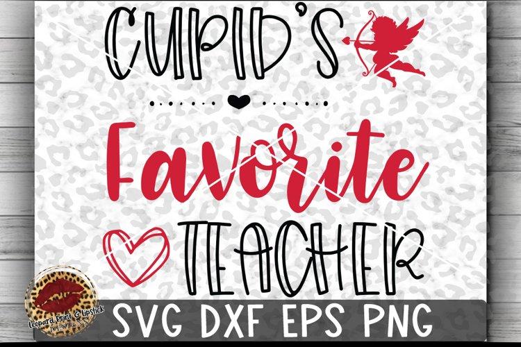 Valentine Cupid's Favorite Teacher Cut File example image 1