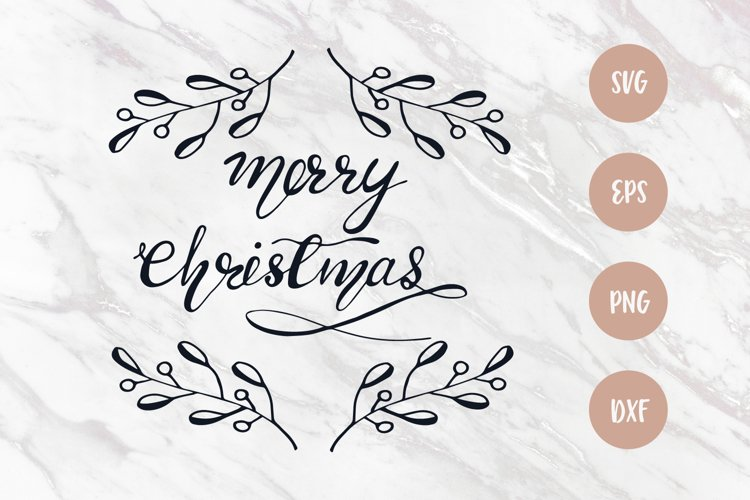 Merry Christmas SVG, Christmas quote, SVG file for cricut example image 1