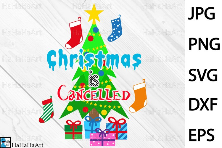 Christmas Is Cancelled - Clip art / Cutting Files 1419c example image 1
