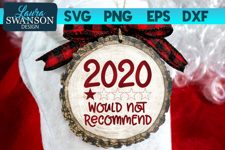2020 Would Not Recommend | Funny Quote SVG, PNG, EPS, DXF
