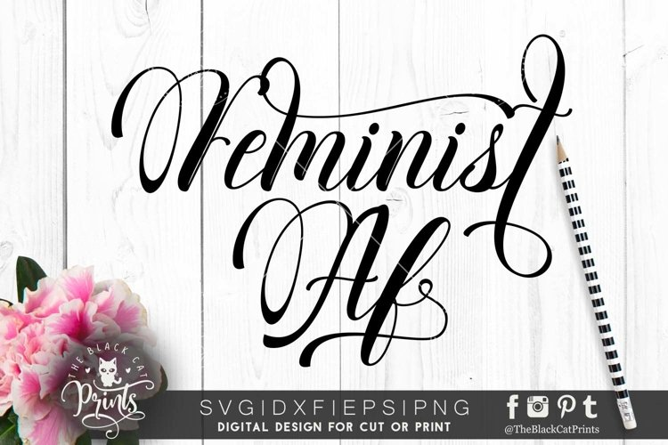 Feminist AF SVG DXF PNG EPS