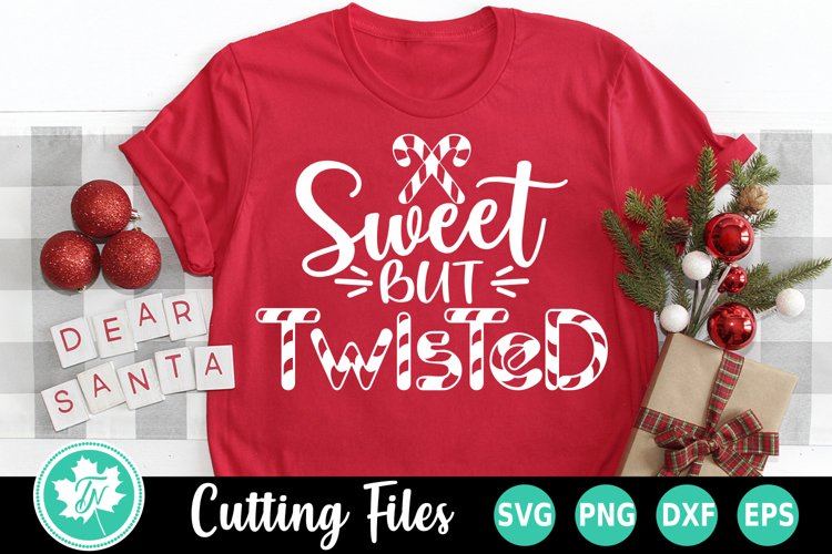 Christmas SVG | Candy Cane SVG | Sweet But Twisted SVG