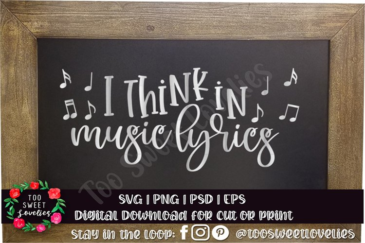 I Think in Music Lyrics | music svg | music love svg quote