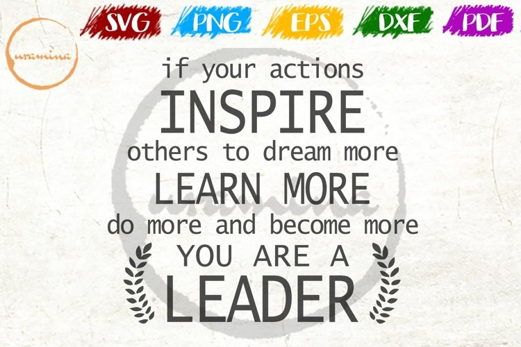 If Your Actions Inspire Others Home Office SVG PDF PNG DXF example image 1