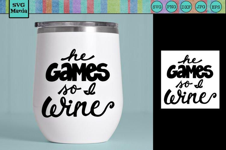 WINE SVG FILE, Funny Wine SVG, Wine Quote SVG, Gamer SVG example image 1