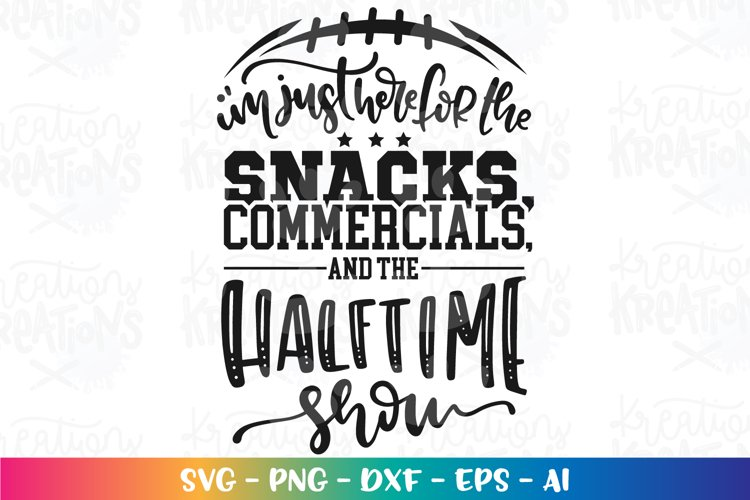 Sports svg Football snacks commercials half time show example image 1