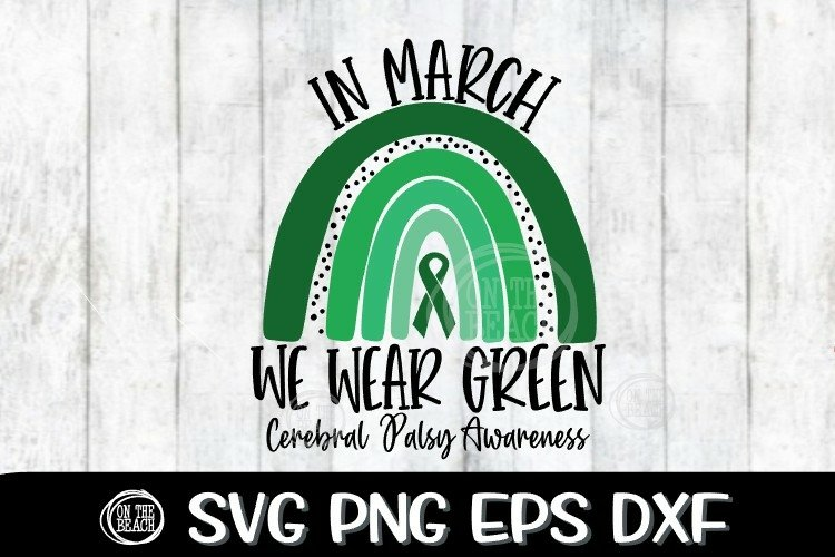 In March- We Wear Green Rainbow SVG - Cerebral Palsy Svg example image 1